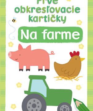 Prvé okresľovacie kartičky- Na farme