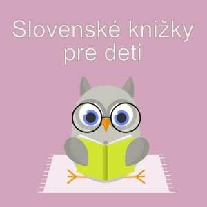 Slovenské knižky pre deti